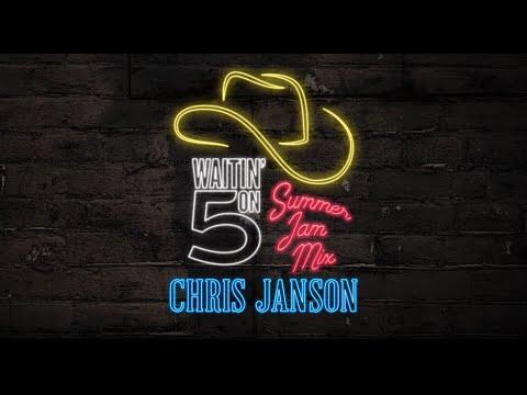 Chris Janson - Waitin' On Five (Summer Mix)