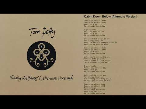 Tom Petty and the Heartbreakers - Cabin Down Below (Alternate Version) [Official Audio]