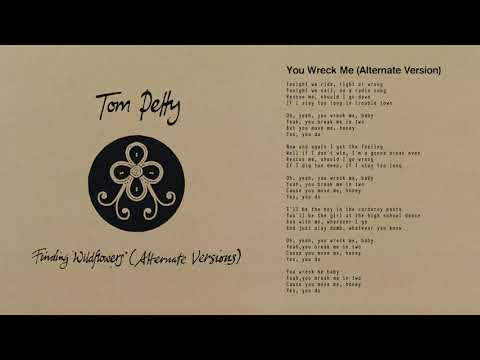 Tom Petty and the Heartbreakers - You Wreck Me (Alternate Version) [Official Audio]