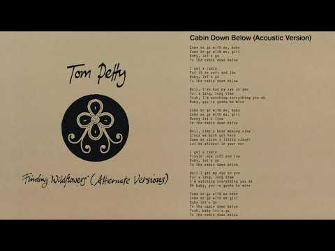 Tom Petty and the Heartbreakers - Cabin Down Below (Acoustic Version) [Official Audio]