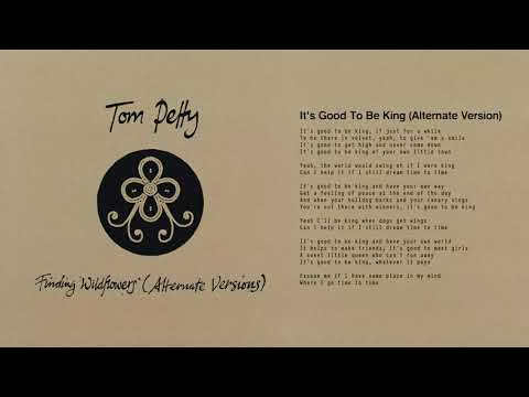 Tom Petty and the Heartbreakers - It's Good to Be King (Alternate Version) [Official Audio]