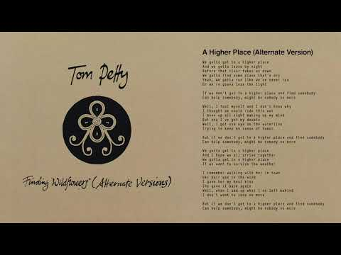 Tom Petty and the Heartbreakers - A Higher Place (Alternate Version) [Official Audio]