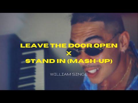 Leave the Door Open X Stand In [Bruno Mars X Anderson Paak X William Singe Mash-Up]