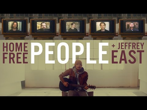Home Free - People Ft. Jeffrey East