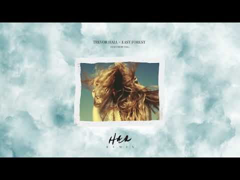 Trevor Hall - her (feat. Emory Hall) [East Forest remix]