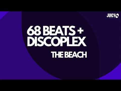 68 Beats & Discoplex - The Beach