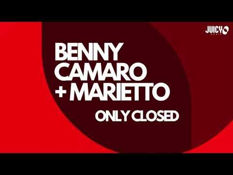 Benny Camaro & Marietto - Only Closed