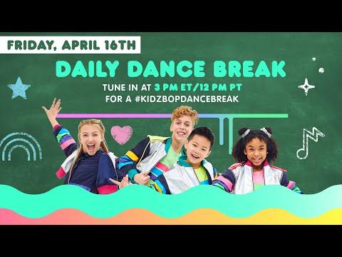 🔴 KIDZ BOP Daily Dance Break [Friday, April 16th]