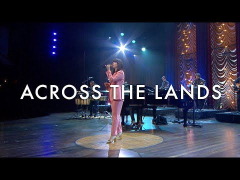 Across the Lands (Sing! Global Edition) LIVE - Keith & Kristyn Getty
