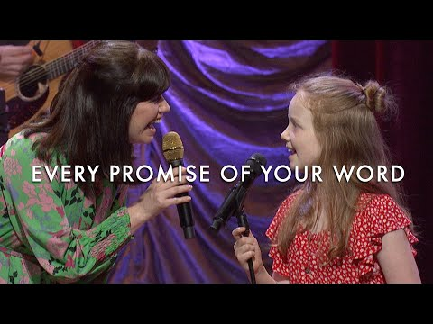 Every Promise of Your Word (LIVE) - Keith & Kristyn Getty, The Getty Girls