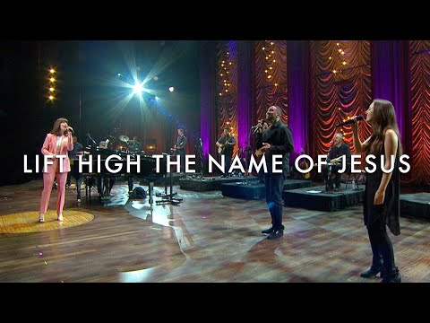 Lift High the Name of Jesus (LIVE) - Keith & Kristyn Getty, The Getty Girls