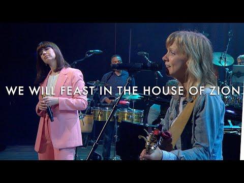 We Will Feast in the House of Zion - Keith & Kristyn Getty, Sandra McCracken