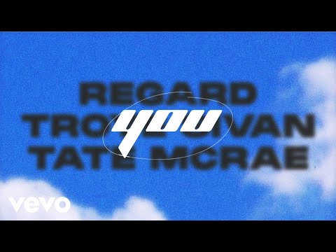 Regard, Troye Sivan, Tate McRae - You (Lyric Video) [One]