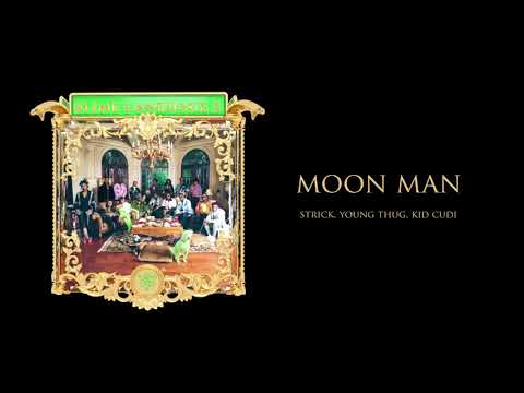Young Stoner Life & Young Thug - Moon Man (feat. Strick & Kid Cudi) [Official Audio]