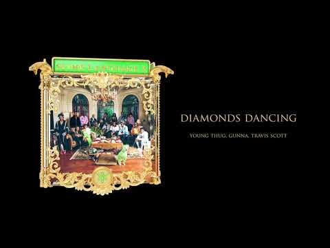 Young Stoner Life, Young Thug & Gunna - Diamonds Dancing (feat. Travis Scott) [Official Audio]