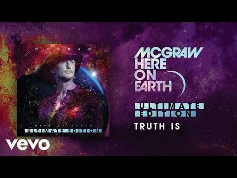 Tim McGraw - Truth Is (Audio)