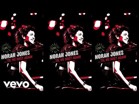 Norah Jones - Sunrise (Live / Visualizer)