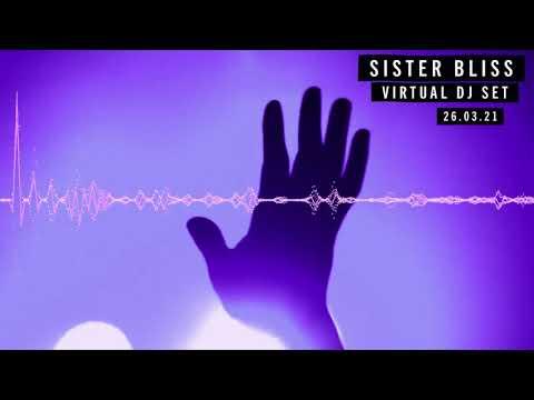 Sister Bliss Virtual DJ Set