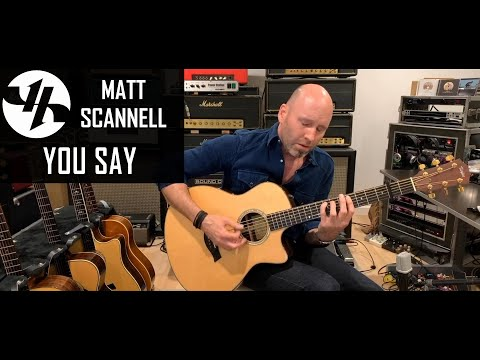 You Say Matt Scannell Vertical Horizon