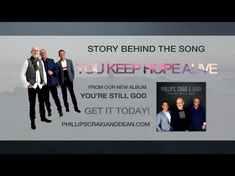 Story Behind The Song: YOU KEEP HOPE ALIVE