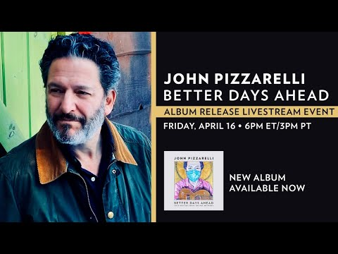 Better Days Ahead – Album Release Livestream Event