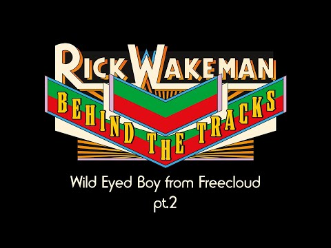 Rick Wakeman - Behind the Tracks: David Bowie Wild Eyed Boy From Freecloud (Part 2)