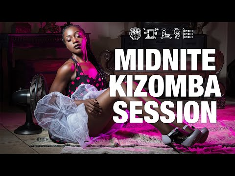 Midnite Kizomba Session #6