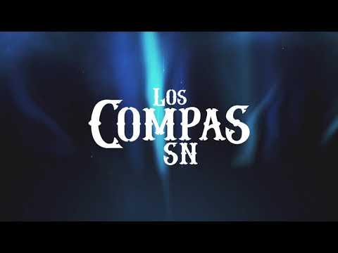 Los Compas SN - Ya De Una Vez (Lyric Video)
