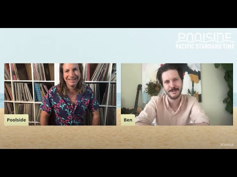 Poolside Presents: Pacific Standard Time Episode 18 – Ben Browning