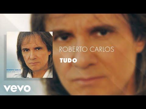 Roberto Carlos - Tudo (Áudio Oficial)