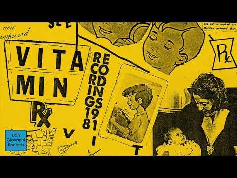 Vitamin - Recordings 1981 [FULL ALBUM STREAM]