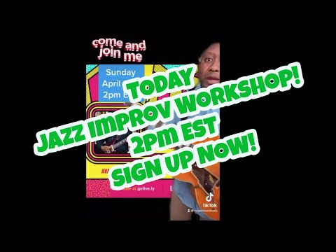 TODAY IS My Jazz Improv Workshop! 2pm EST SIGN UP NOW! #shorts #jazzimprovworkshop #learnjazz