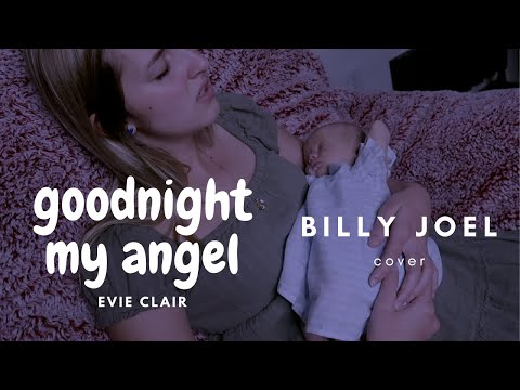 Evie Clair - Goodnight My Angel (Billy Joel)