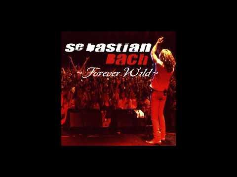SEBASTIAN BACH - Forever Wild (2020) Full Album