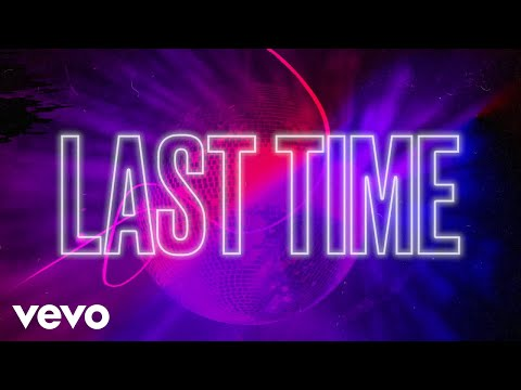 Becky Hill - Last Time (Official Lyric Video)
