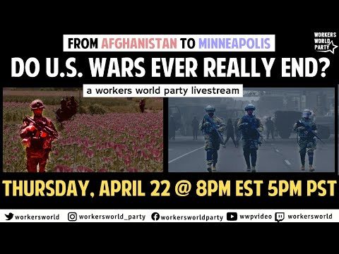 Do U.S. Wars Ever Really End? WWP Livestream
