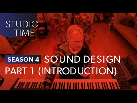 INTRO TO SOUND DESIGN | Studio Time [S4E10]