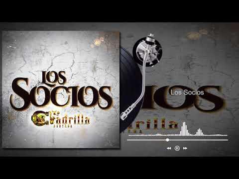 La Cuadrilla Norteña - Los Socios - Los Socios (Audio)