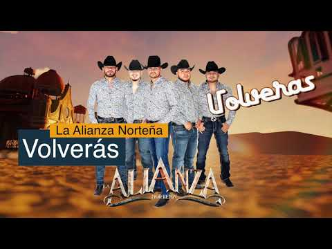 La Alianza Norteña - Volverás (Disco Completo)