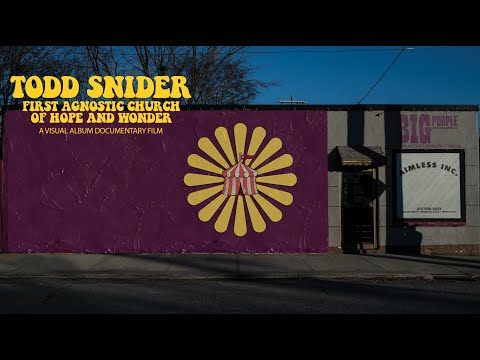Todd Snider's First Agnostic Church of Hope and Wonder - A Documentary Film (Official Trailer)
