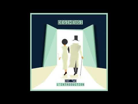 Degiheugi - One, Two L'introduction