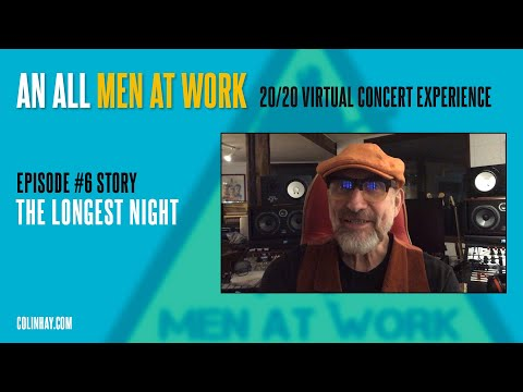 """The Longest Night"" - Colin Hay's Men At Work Tuesday's Talk"