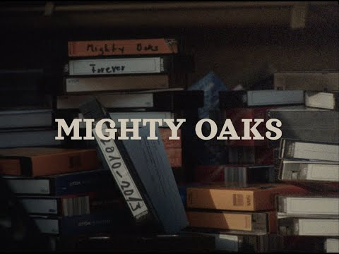 Mighty Oaks - Forever (Official Video)