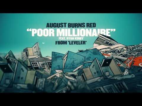 August Burns Red - Poor Millionaire (feat. Ryan Kirby)