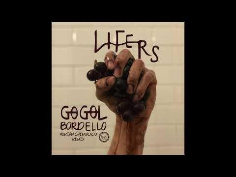 Gogol Bordello - Lifers (Adrian Sherwood Mix)