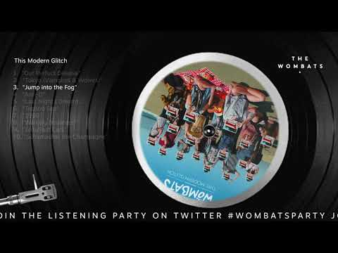 The Wombats - This Modern Glitch (Listening Party)