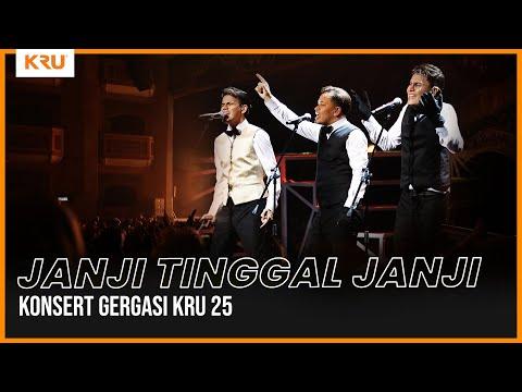 Konsert Gergasi KRU 25 - Janji Tinggal Janji