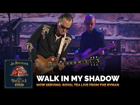"Joe Bonamassa - ""Walk In My Shadow"" (Live) - Now Serving: Royal Tea Live From The Ryman"