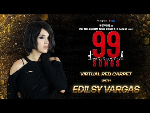Virtual Red Carpet with Edilsy Vargas: The Latina Leading Lady of 99 Songs