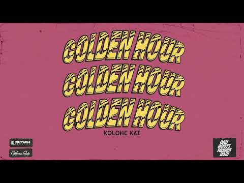 Kolohe Kai - Golden Hour (Official Audio)